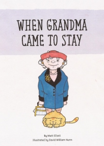 When Grandma came to stay